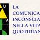 COMUNICAZIONE INCONSCIA