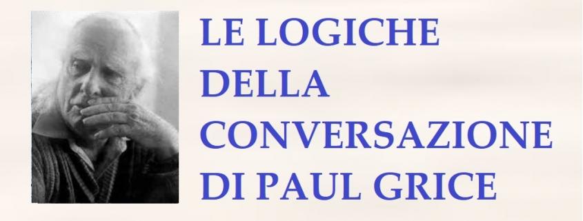 Le logiche della comunicazione di paul grice