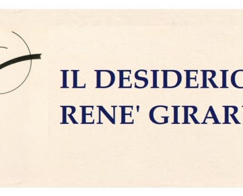 IL DESIDERIO DI RENE' GIRARD